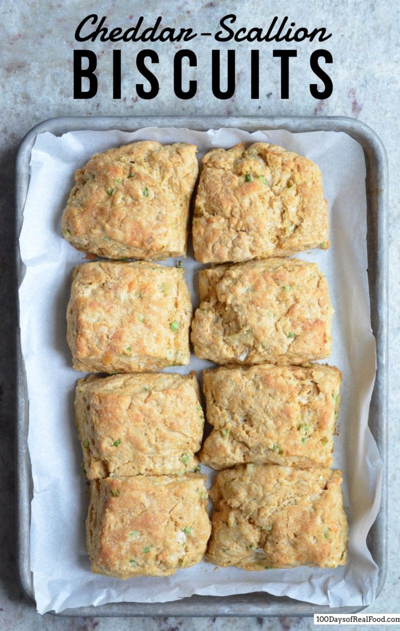 Cheddar Scallion Biscuits on 100 Days of Real Food