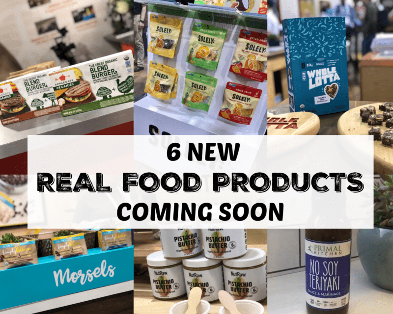 6 new real food products coming soon