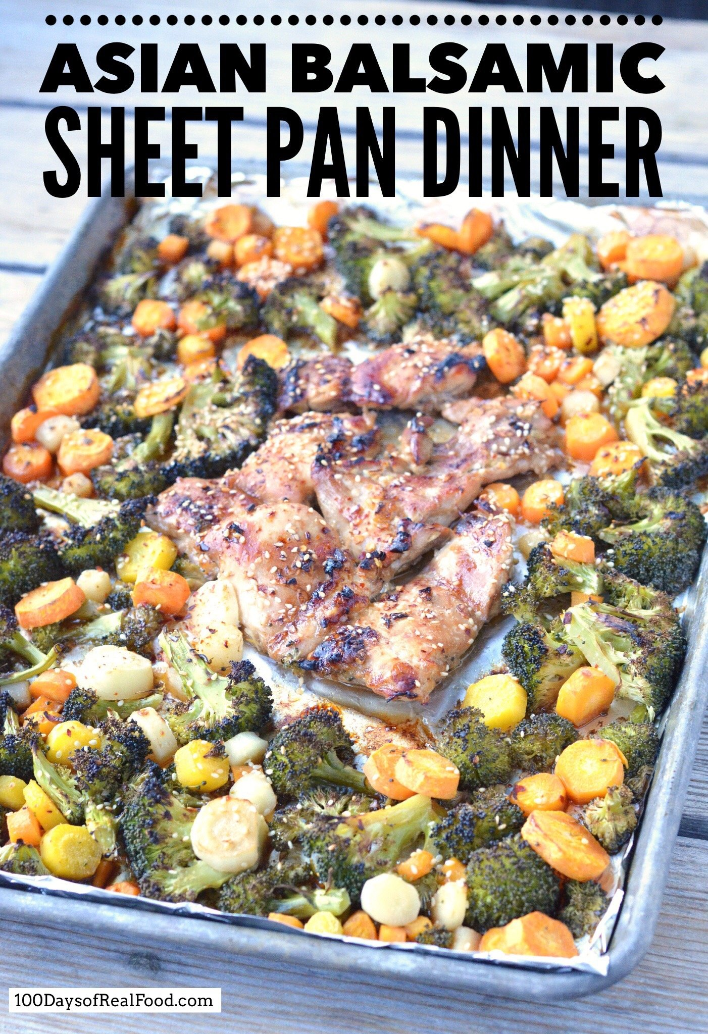 Asian Balsamic Sheet Pan Dinner on 100 Days of Real Food