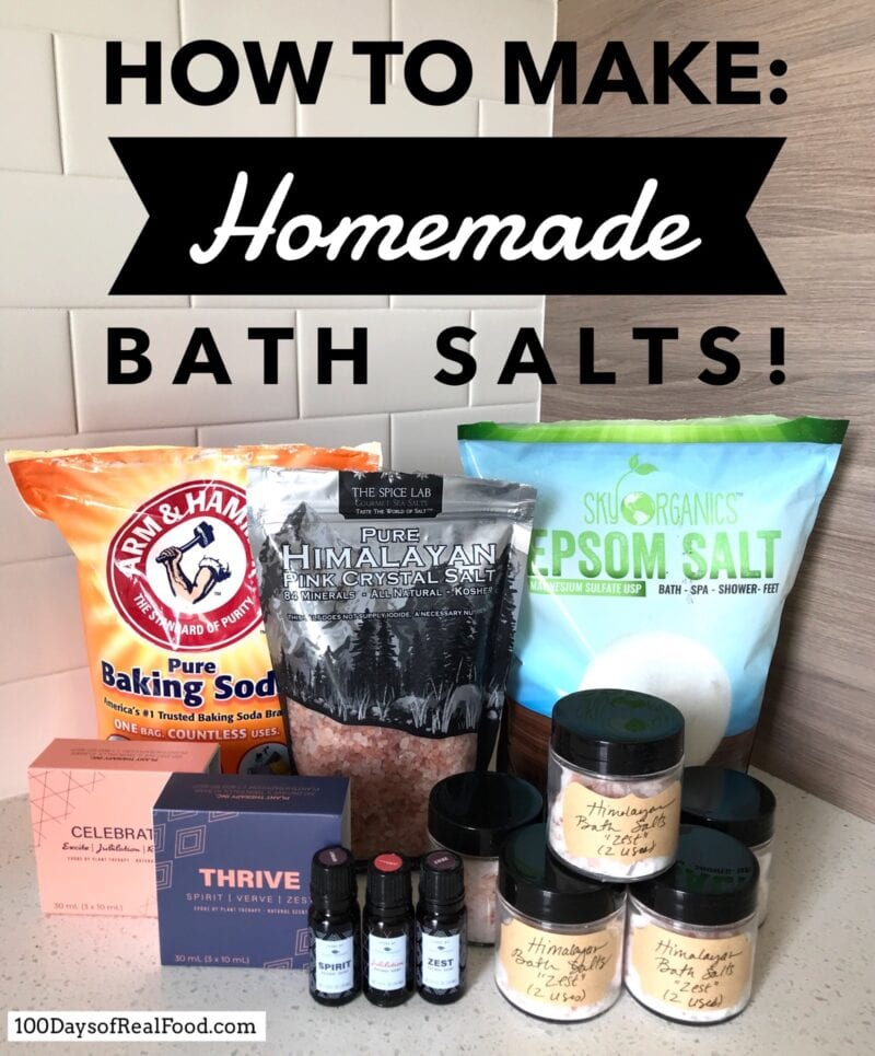 How to Make Homemade Bath Salts on 100 Days of Real Food