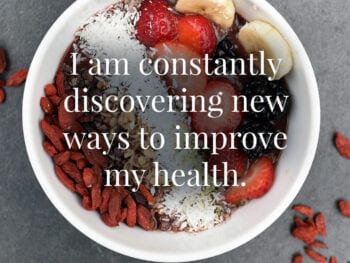 inspirational quote. I am constantly discovering new ways to improve my health. Heather Jones.