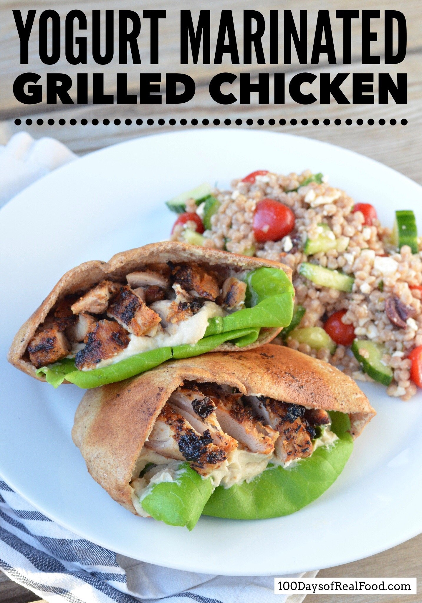 Yogurt Marinated Grilled Chicken on 100 Days of Real Food