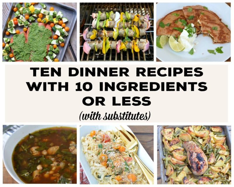 10 Dinner ideas and substitutes on 100 Days of Real Food