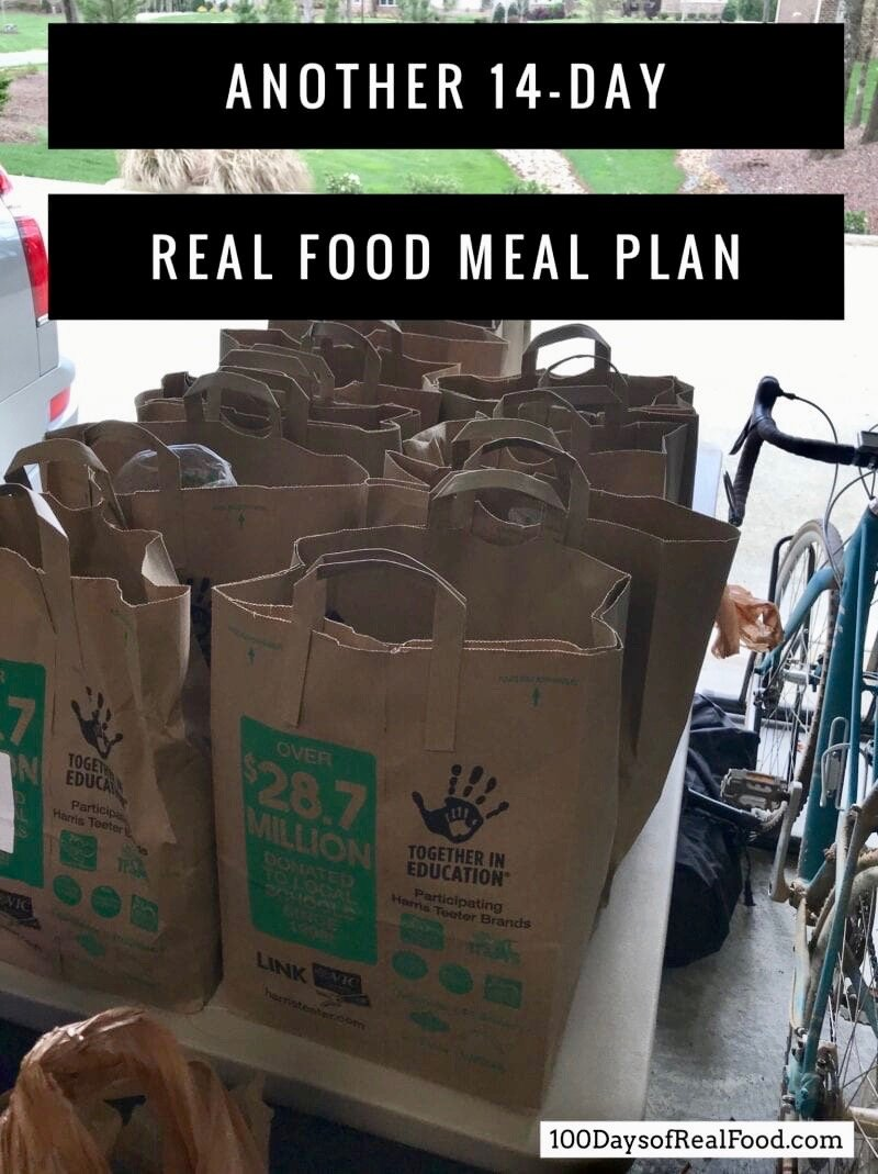 Another 14 Day Real Food Meal Plan on 100 Days of Real Food