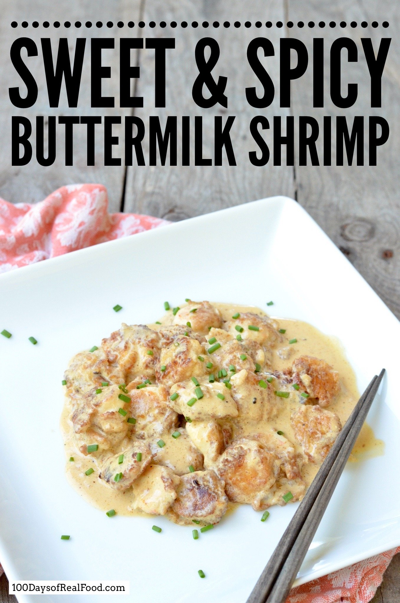 Sweet and Spicy Buttermilk Shrimp on 100 Days of Real Food