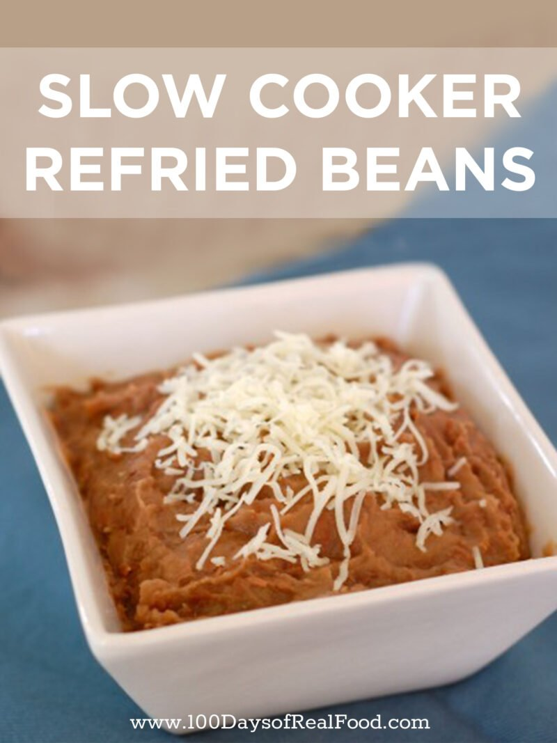 Slow Cooker Refried Beans on 100 Days of Real Food