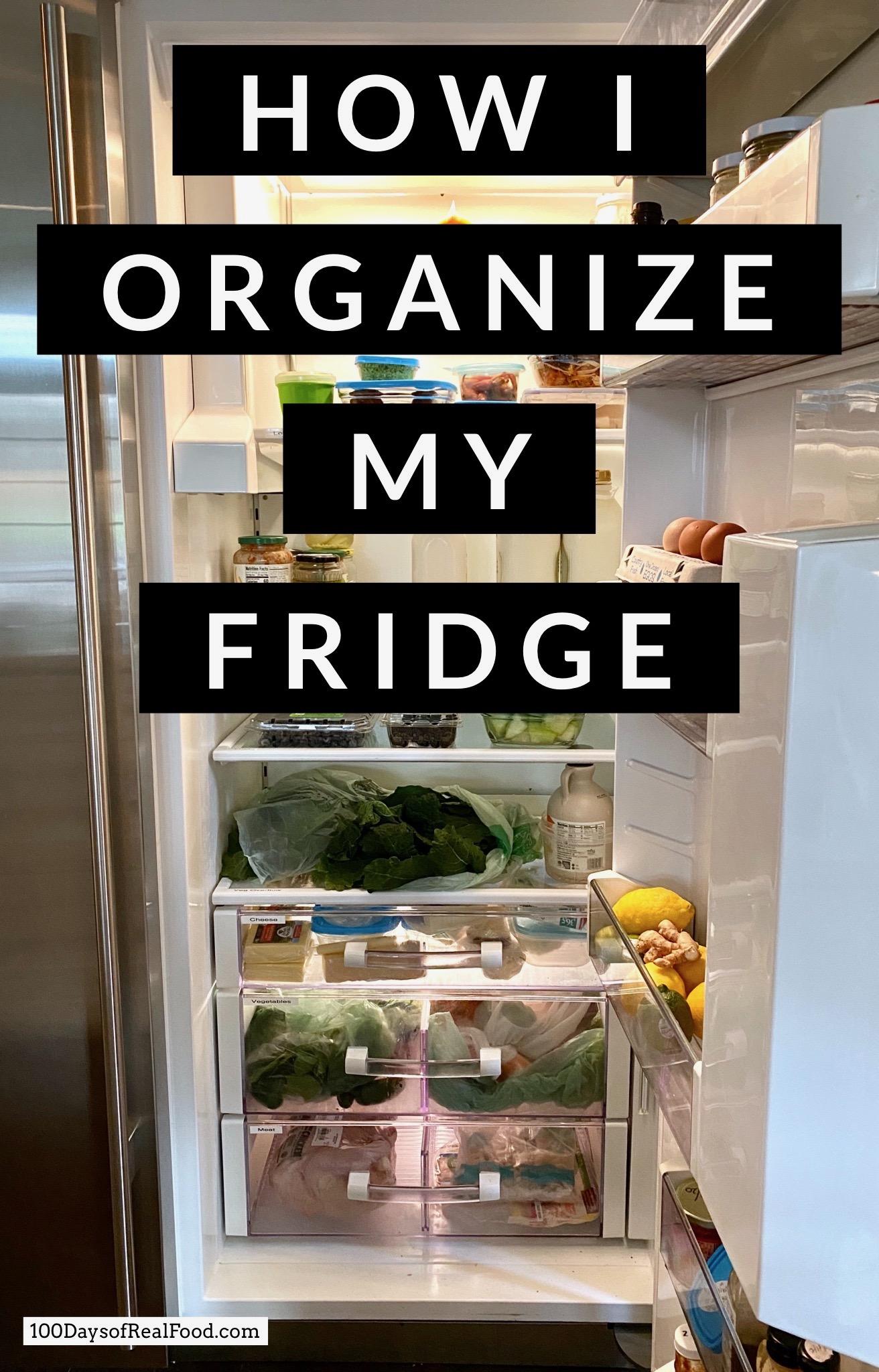 How I organize my fridge on 100 Days of Real Food