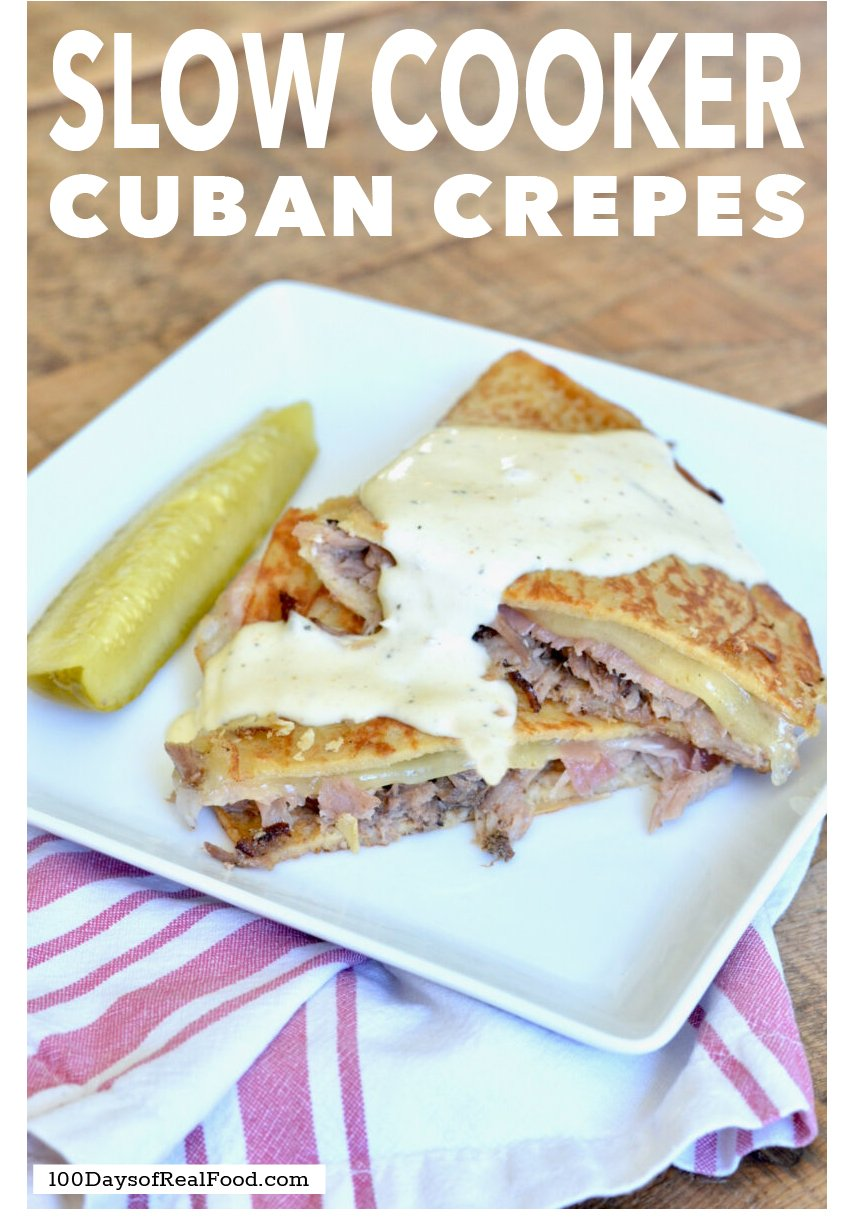 Cuban Crepes with Lemon Aioli on 100 Days of Real Food