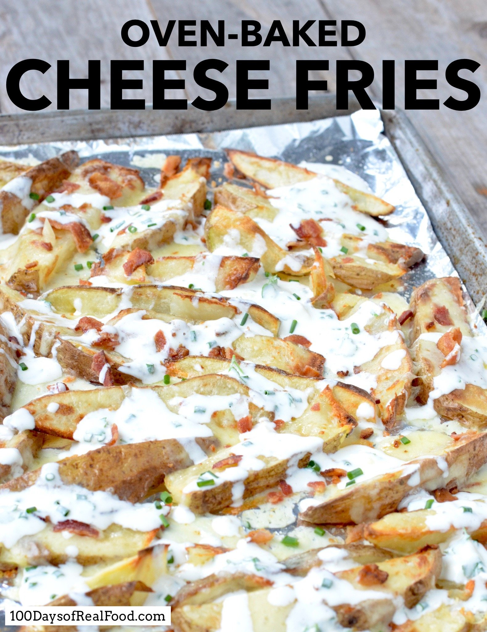 Oven-Baked Cheese Fries on 100 Days of Real Food