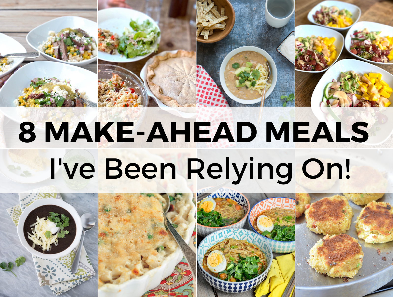 8 images of make-ahead meals.